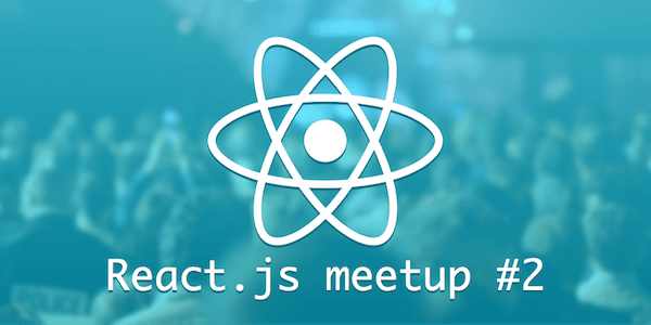 React.js meetup #2