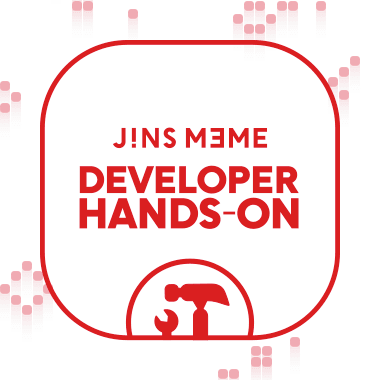 JINS MEME DEVELOPER  HANDS-ON #8 (Monaca / Apache Cordova編) (東京・原宿)