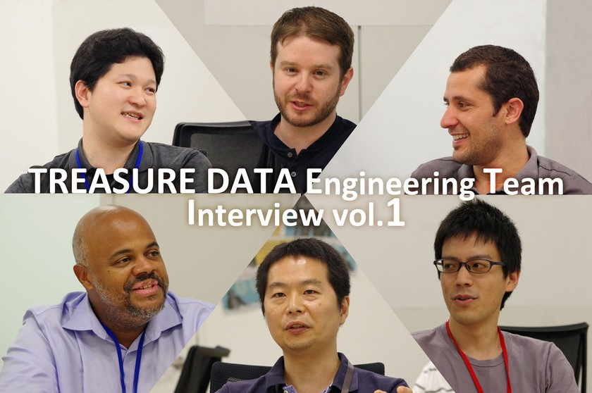 TREASURE DATA Engineering Team Interview vol.1