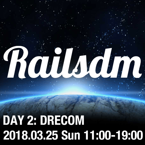 Rails Developers Meetup 2018: Day 2