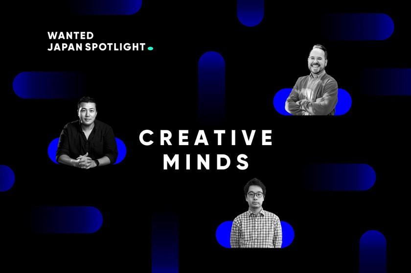 CREATIVE MINDS #1~3: (無料)あの有名企業のクリエーターから学ぶ、デジタルイノベーション × クリエイティブデザイン