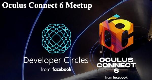 Oculus Connect 6 Meetup/ Facebook Developer Circles主催