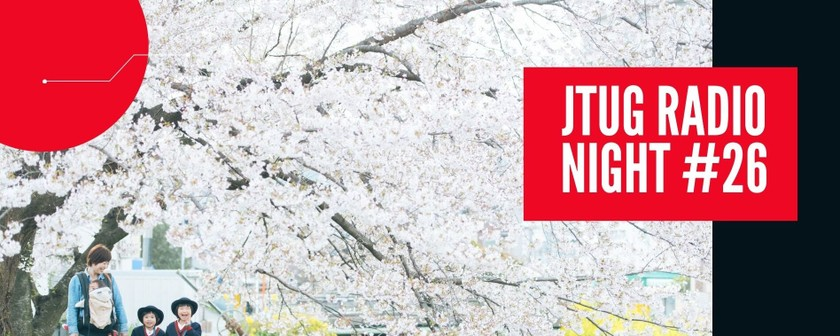 【JTUGスピンオフイベント】JTUGRadioNight #26 〜第2回和Vizユーザー会 うぐいすの初鳴き日データ分析〜