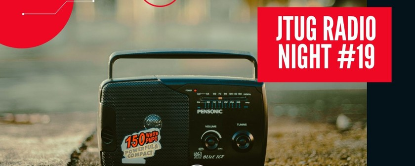 【JTUGスピンオフイベント】#JTUGRadioNight #19 ~JTUG2021のコソコソ話~